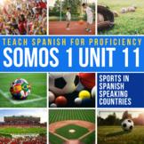 Spanish 1 Storytelling Unit 11: Deportes en los países que hablan español
