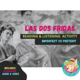 Las dos fridas: Preterite vs Imperfect Reading & Listening Lesson Plan