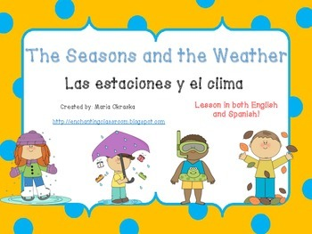 Las estaciones y el clima (The Seasons and the Weather)