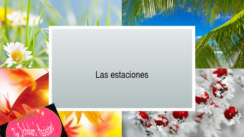 Las estaciones (Seasons) Spanish Vocabulary PowerPoint