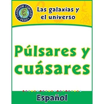 Las galaxias y el universo: Púlsares y cuásares