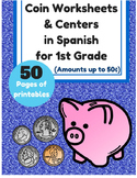Las monedas (Coins in Spanish for First Grade) (Dinero)