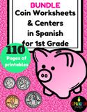 BUNDLE Las monedas (Coins in Spanish for First Grade) (Dinero)
