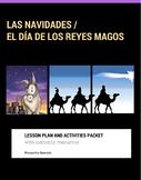 Las navidades y El día de los Reyes Magos. Lesson plan and activities bundle.