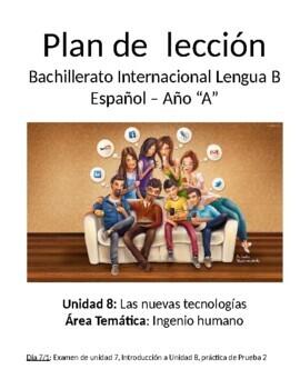Las nuevas tecnologías: IB Spanish unit plans