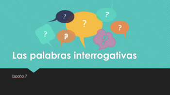 Las palabras interrogativas ppt lesson and worksheet