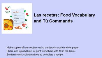 Las recetas: Food Vocabulary and Tú Commands