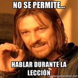 Las reglas de clase: Spanish Memes for class rules and pro