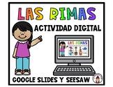 Las rimas Google Slides and Seesaw