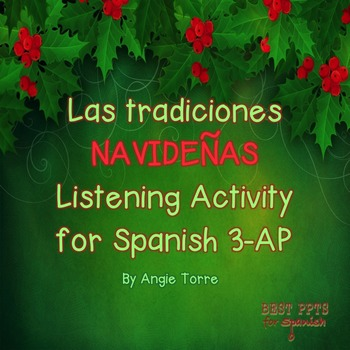 Las tradiciones navideñas Listening Activity for Spanish 3-AP
