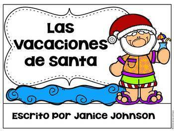 Las vacaciones de Santa ~ Santa's Vacation Readers {Bilingual Version}