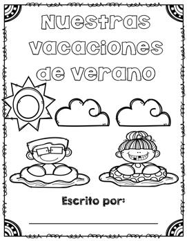 Las vacaciones de verano (Summer writing- SPANISH)
