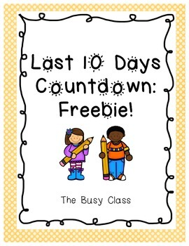 Last 10 Day Countdown- Freebie!