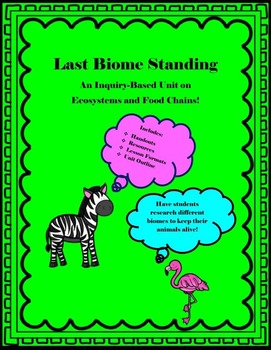 Last Biome Standing: A Survivor-Style Inquiry Unit on Ecosystems