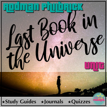 Last Book in the Universe by Rodman Philbrick Study Guides, Quizzes, and Journal