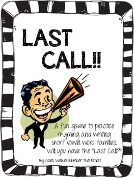 Last Call! Short Vowel Word Family Practice