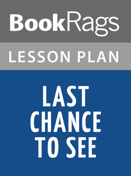 Last Chance to See Lesson Plans