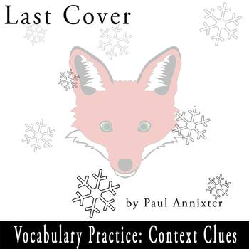 """Last Cover"" by Paul Annixter - Vocabulary Practice: Context Clues"