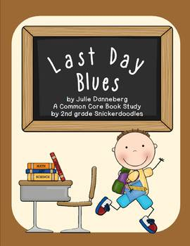 Last Day Blues: A Common Core Book Study