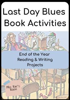 Last Day of School Blues Writing Activities
