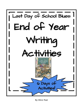 Last Day of School Blues Writing Activities