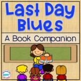 Last Day Blues *Book Companion*