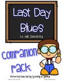 Last Day Blues by Julie Danneberg {Companion Pack}