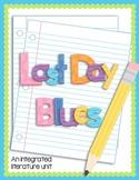 Last Day Blues - Complete Literature Unit