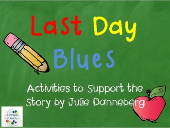 Last Day Blues (End of Year Activities)