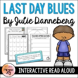 Last Day Blues by Julie Danneberg - End of Year Activities
