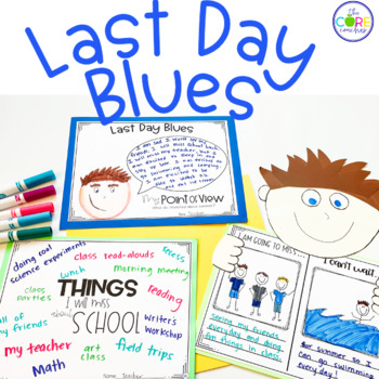Last Day Blues: Interactive Read-Aloud Lesson Plans and Activities