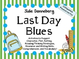 Last Day Blues by Julie Danneberg:  A Complete Literature Study!