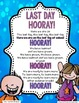 End of School Year Activities ~  Last Day HOORAY!