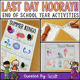 End of School Year Activities ~  Last Day HOORAY!