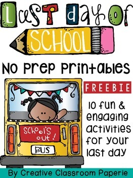 Last Day No Prep Printables