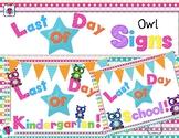 Last Day Of School Owl Signs