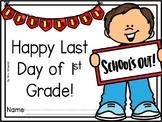 Last Day of 1st Grade Certificates