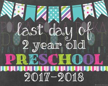 Last Day of 2 Year Old Preschool - 2016-2017 School Year - Aqua Chalkboard Sign