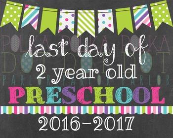 Last Day of 2 Year Old Preschool 2016-2017 School Year - G