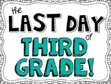 Last Day of 3rd Grade Signs [FREEBIE!]