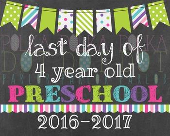 Last Day of 4 Year Old Preschool 2016-2017 School Year - G
