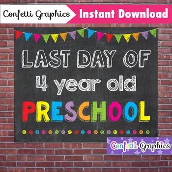 Last Day of 4 Year Old Preschool Chalkboard Sign Last Day of School Photo Prop