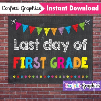 Last Day of First Grade 1st Chalkboard Sign Last Day of Sc