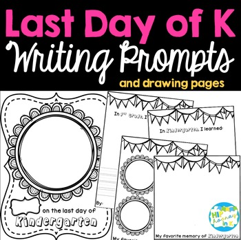 Last Day of Kindergarten Writing Portrait and Prompts