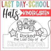 Last Day of School Kindergarten Hats