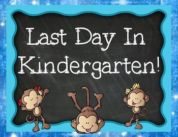 Last Day of Kindergarten Signs Pack