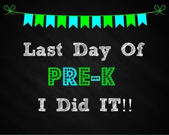 Last Day of PREK Sign