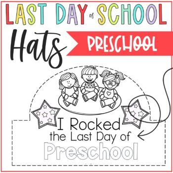 Last Day of Pre K Hats