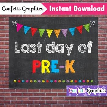 Last Day of Pre-K PreK Pre K Chalkboard Sign Last Day of School Photo Prop