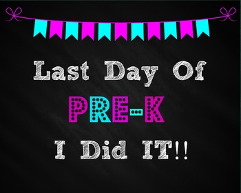 Last Day of Prek Sign